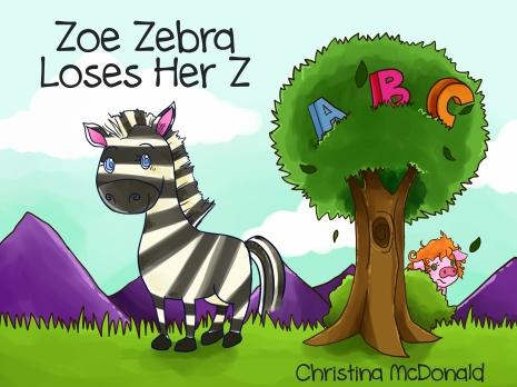 Zoe Zebra Loses Her Z children's author Christina McDonald book cover